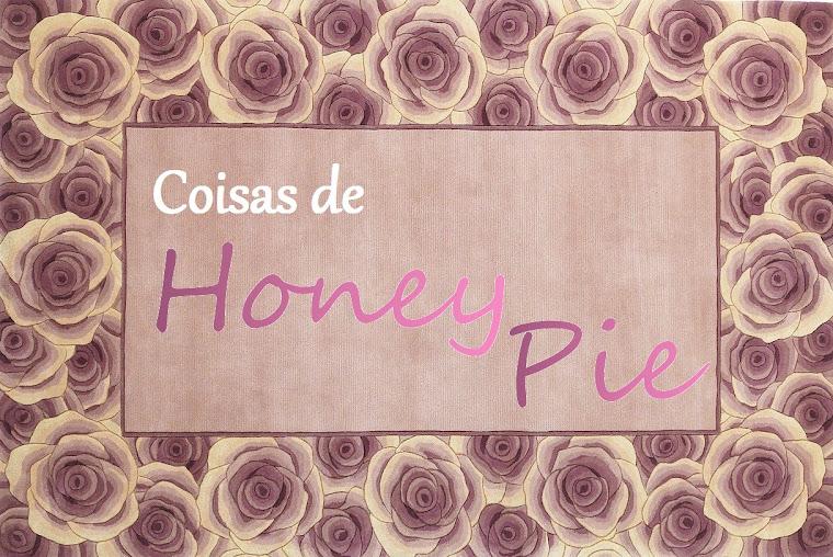 Coisas de Honey Pie