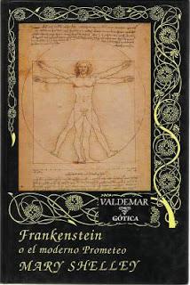 Frankenstein o el Moderno Prometeo - Mary W. Shelley
