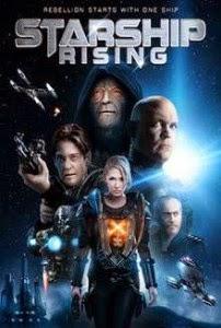 Cuộc Chiến Tàu Vũ Trũ - Starship: Rising - 2014