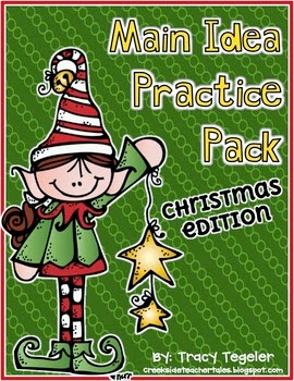 http://www.teacherspayteachers.com/Product/Main-Idea-Practice-Pack-Christmas-Edition-451022