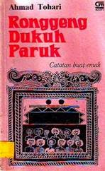 Novel Trilogi Ronggeng Dukuh Paruk, Ahmad Tohari, Ronggeng Dukuh Paruk, Lintang Kemukus Dini Hari, Jentera Bianglala, pdf, ebook,download, gratis.