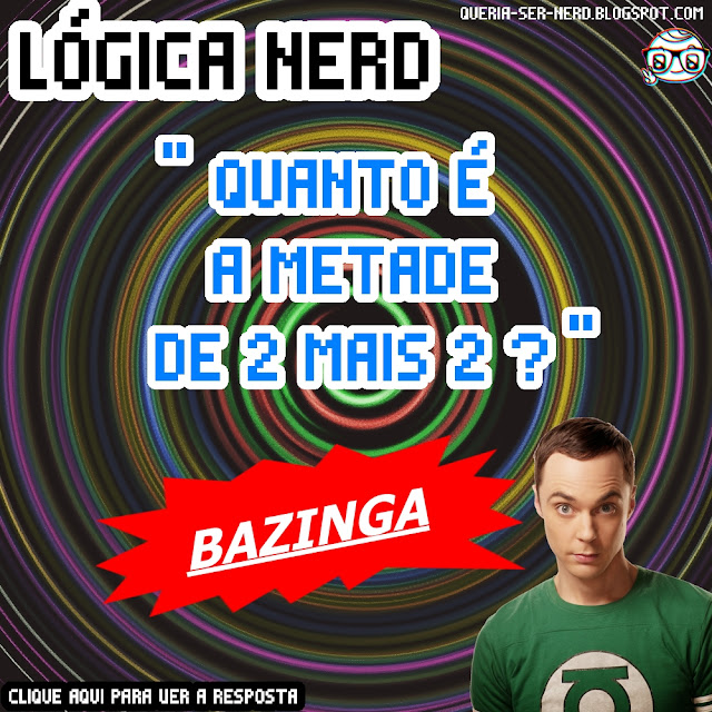 Lógica Nerd