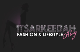 Itsarkeedah | Source for all things Fashion, Beauty and Lifestyle