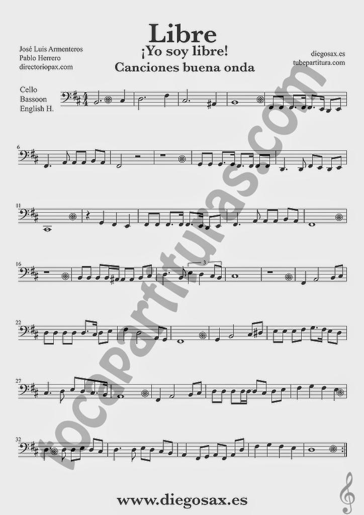 Partitura de Libre para Violonchelo, Fagot y Corno Inglés Nino Bravo y El Chaval de la Peca  Sheet Music Cello, Bassoon, English Horn Music Score Yo soy libre