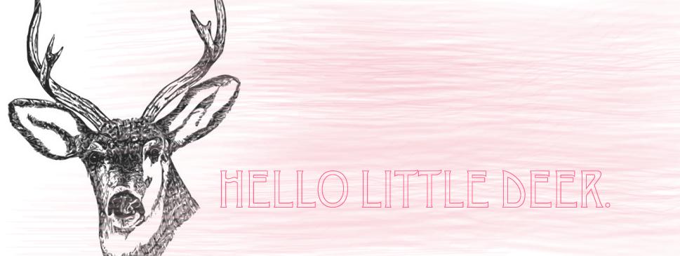 hello deer.