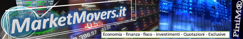 MarketMovers.it Finanza personale: guadagnare e investire soldi. Forex, investimenti, fisco, leggi.