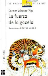LA FUERZA DE LA GACELA--Carmen Vasquez.Vigo