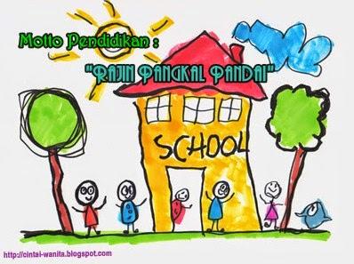 Motto Singkat : Kumpulan Motto Pendidikan