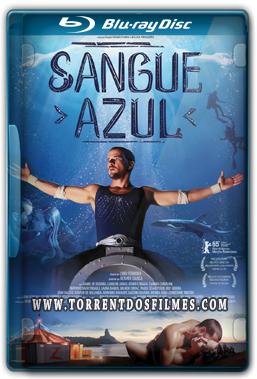 Sangue Azul (2015) Torrent - Nacional WEB-DL 720p e 1080p