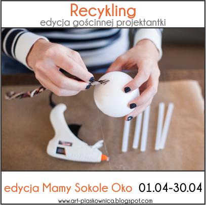 http://art-piaskownica.blogspot.com/2015/04/gdt-wyzwanie-recyklingowe-mama-sokole.html