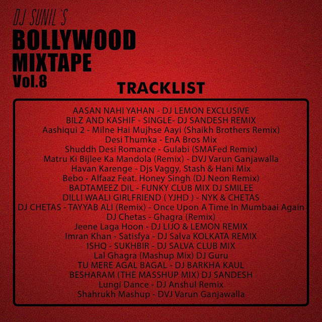 Bollywood Mixtape Vol.8 - DJ Sunil