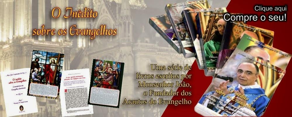 """Coleção em promoção """"O Inédito sobre os Evangelhos"""" de Mons. João Clá Dias"""
