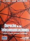 """""""Derecho de las Telecomunicaciones""""  2° Edición"""