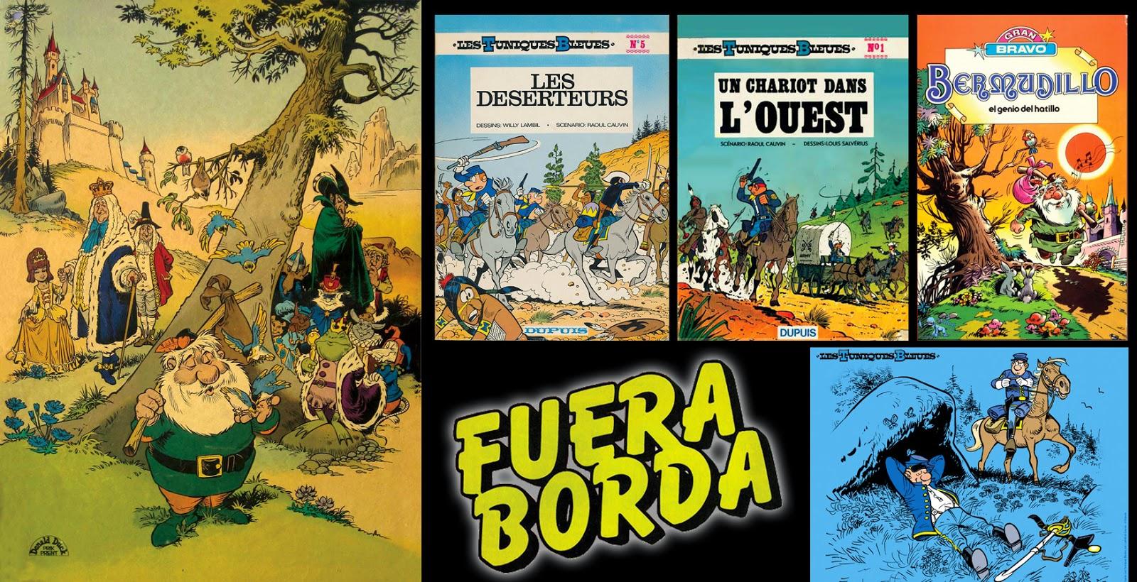 Fuera Borda - Dolmen - Los casacas azules - Bermudillo, el genio del hatillo