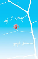 Review of If I Stay by Gayle Forman published by Dutton Books