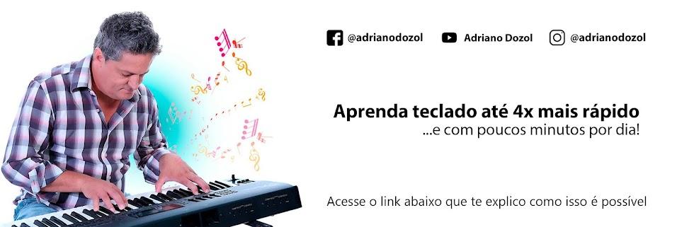 Adriano Dozol - Dicas, Partituras Grátis e Vídeos - Teclado   Piano