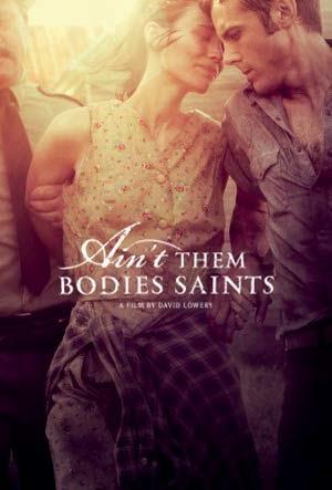 Há Phải Thánh Nhân (thuyết minh) - Ain't Them Bodies Saints