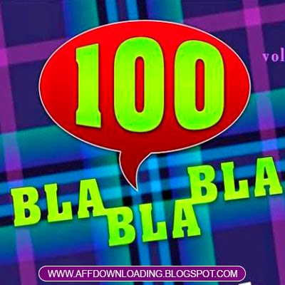 CD 100 Blá Blá Blá – Vol. 4