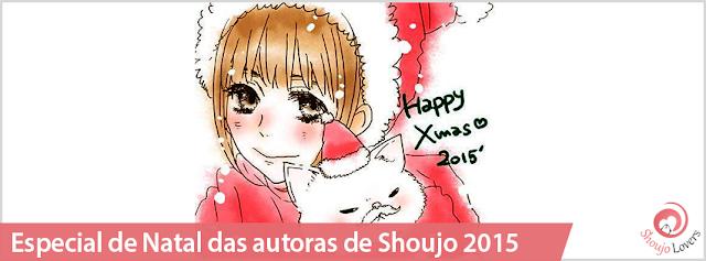 Especial de Natal das autoras de Shoujo 2015
