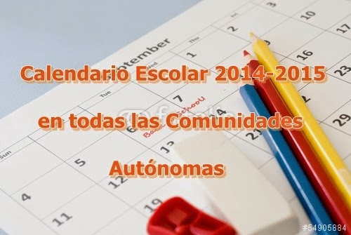 http://recursosdigitalesdidacticos.blogspot.com.es/2014/08/calendario-escolar-2014-2015-en-todas.html