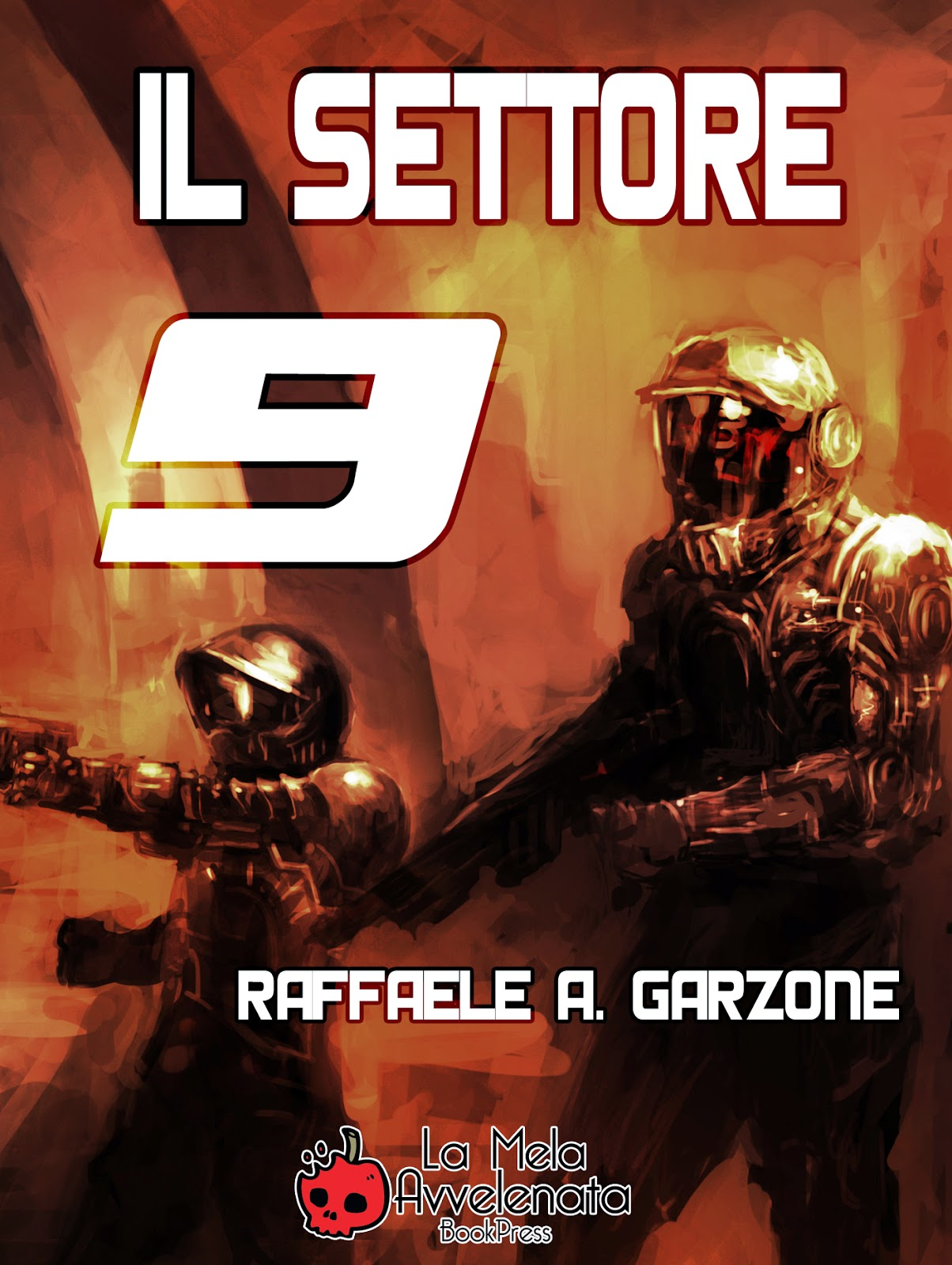 http://www.amazon.it/Il-settore-9-Raffaele-Garzone-ebook/dp/B00G1O9ZDW/ref=sr_1_1?ie=UTF8&qid=1405025237&sr=8-1&keywords=il+settore+9