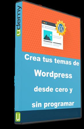 Udemy) Crea tus temas de WordPress desde cero y sin programar - T ...