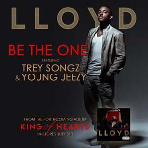 Lloyd - Be The One ft. Trey Songz & Young Jeezy Lyrics | Letras | Lirik | Tekst | Text | Testo | Paroles - Source: mp3junkyard.blogspot.com
