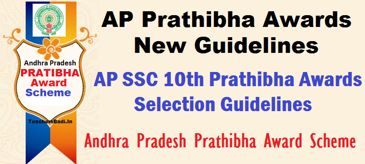 "GO.19 AP Prathibha Award New Guidelines,SSC 10th Prathibha Awards New Norms, PRATIBHA"" award Scheme Selection Guidelines, Norms, Prathibha Awards for Promoting Quality and Excellence in Education, Pratibha Awards for SSC Meritorious Students Based on GPA,"