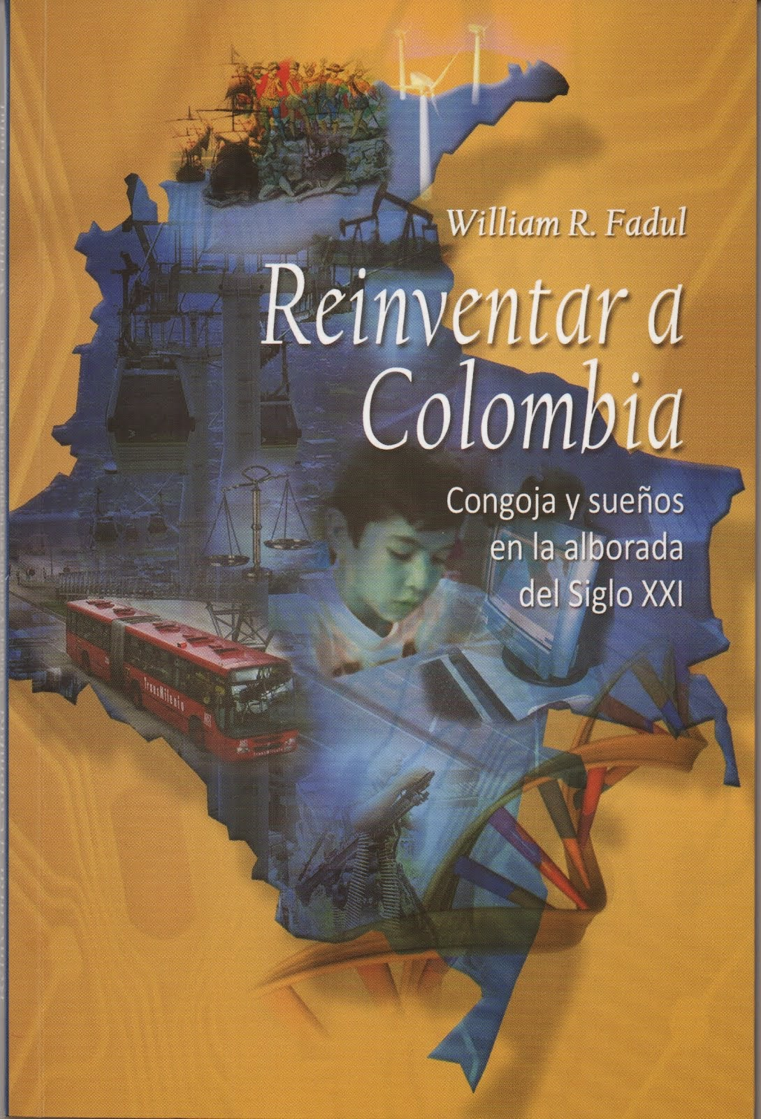 Reinventar a Colombia