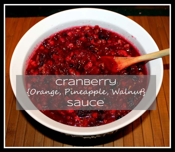 homevolution: Cranberry {Orange, Pineapple, Walnut} Sauce