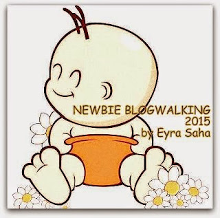 NEWBIE BLOGWALKING 2015 BY EYRA SAHA