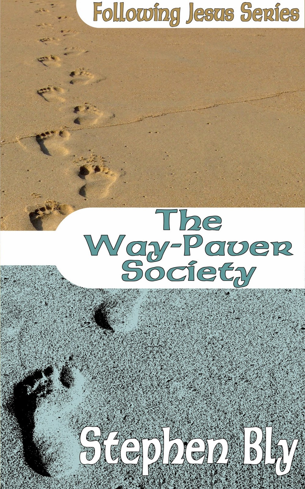 New Bly Books Release The Way-Paver Society