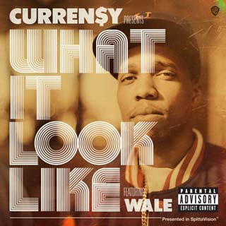 Curren$y – What It Look Like ft. Wale Lyrics | Letras | Lirik | Tekst | Text | Testo | Paroles - Source: musicjuzz.blogspot.com