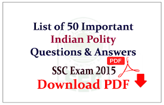 List of 50 important Indian Polity Questions and Answers Download
