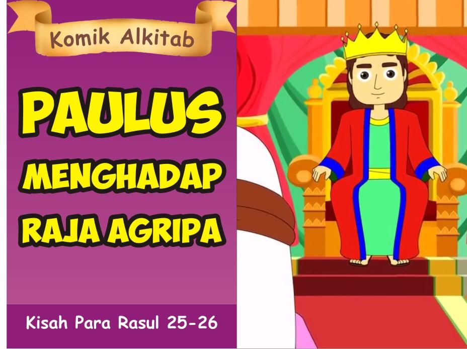 Paulus Menghadap Raja Agripa