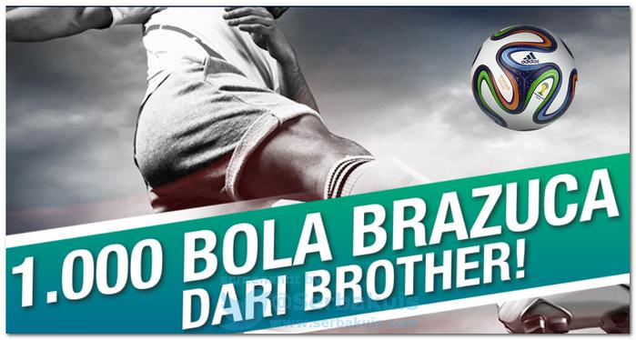 Promo Berhadiah Bola Brazuca Original Untuk 1000 Orang Pertama