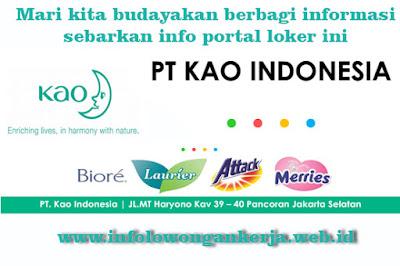 Info Lowongan Kerja Terbaru di PT KAO INDONESIA 2016