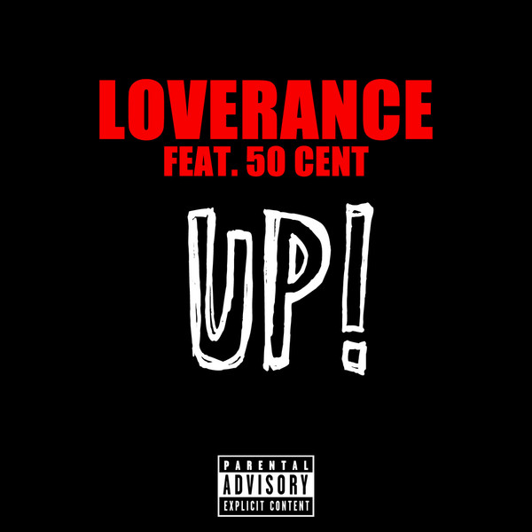 LoveRance - Up! (feat. 50 Cent) - Single Cover