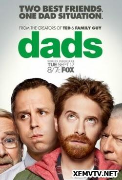 Những Ông Bố - Dads Season 1