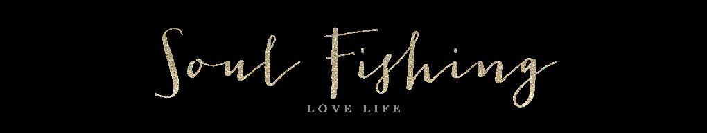 Soul  Fishing©