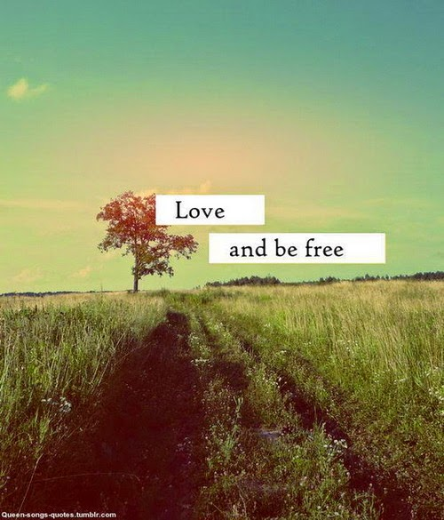 """Love and be free"" Picture of a tree in a field with blue sky.  queen-songs-quotes.tumblr.com"