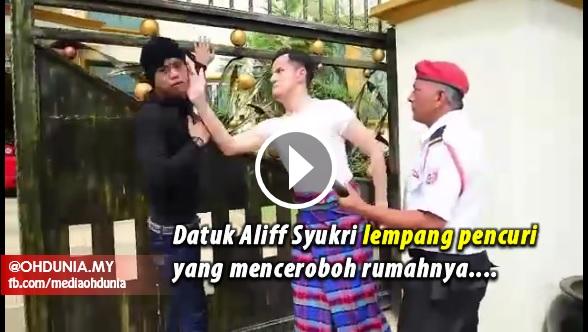 Rakaman Datuk Aliff Syukri Lempang Pencuri Yang Cuba Ceroboh Dirumahnya