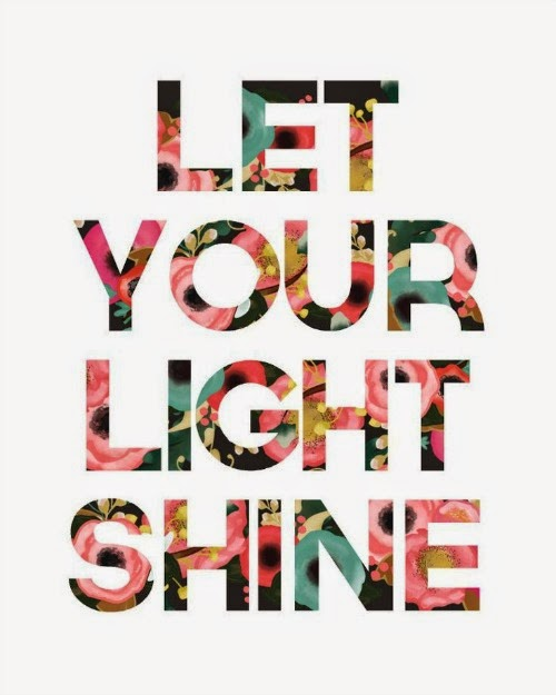 let your light shine - art quote