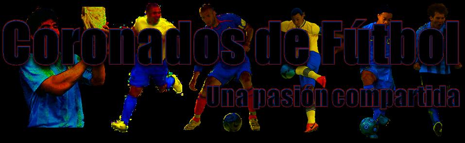 Coronados de fútbol - Una pasión compartida // @aluchtenberg - @cdfblog en Twitter