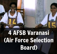 4 AFSB Varanasi (Air Force Selection Board)