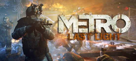 Metro: Last Light &#8211; PC