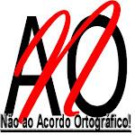 Não ao Acordo Ortográfico de 1990
