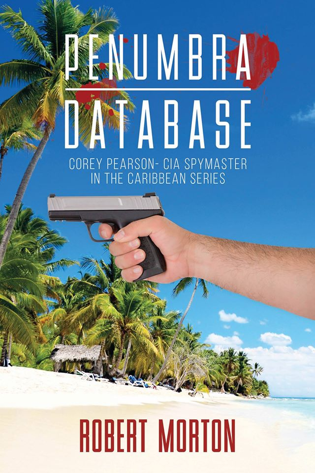 Get the Penumbra Database- A Corey Pearson CIA Spy thriller!