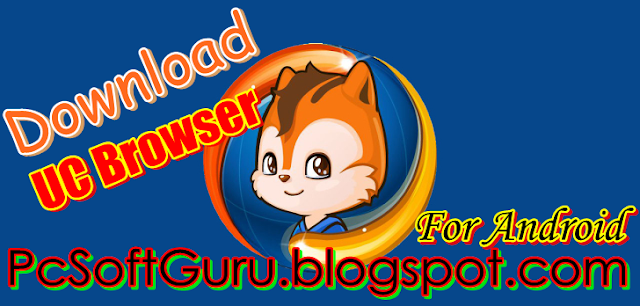 UC Browser APK 9.3.2.349 For Android Download