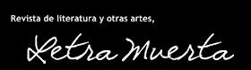 Revista Literaria Letra Muerta